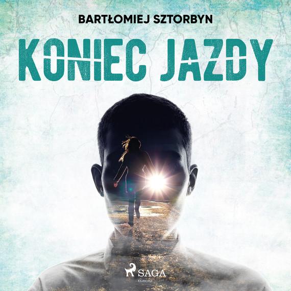 okładka Koniec jazdyaudiobook   MP3   Sztorbyn Bartłomiej