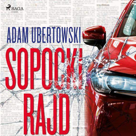 okładka Sopocki Rajdaudiobook | MP3 | Ubertowski Adam
