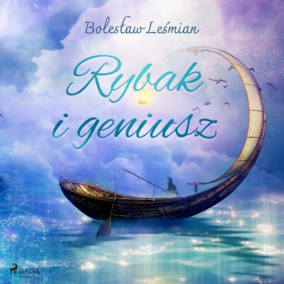 okładka Rybak i geniuszaudiobook   MP3   Bolesław  Leśmian