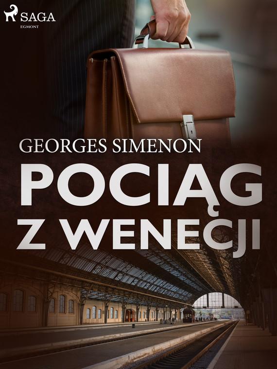 okładka Pociąg z Wenecjiebook | epub, mobi | Georges Simenon