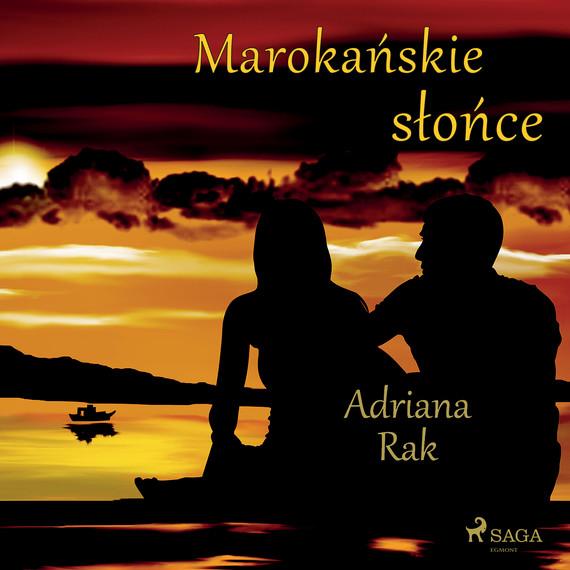 okładka Marokańskie słońceaudiobook   MP3   Adriana  Rak