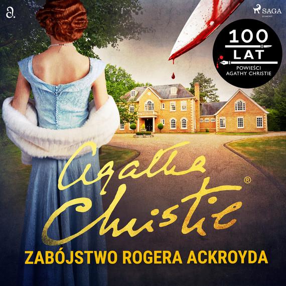 okładka Zabójstwo Rogera Ackroydaaudiobook | MP3 | Agata Christie