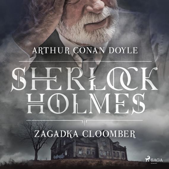 okładka Zagadka Cloomberaudiobook | MP3 | Arthur Conan Doyle