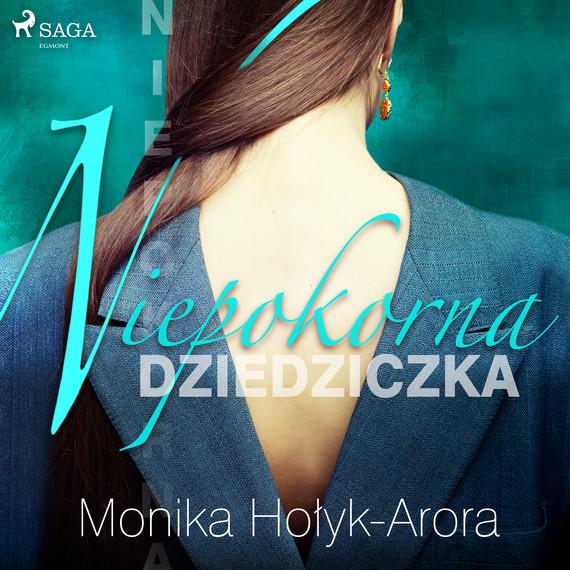 okładka Niepokorna dziedziczkaaudiobook   MP3   Monika Hołyk Arora