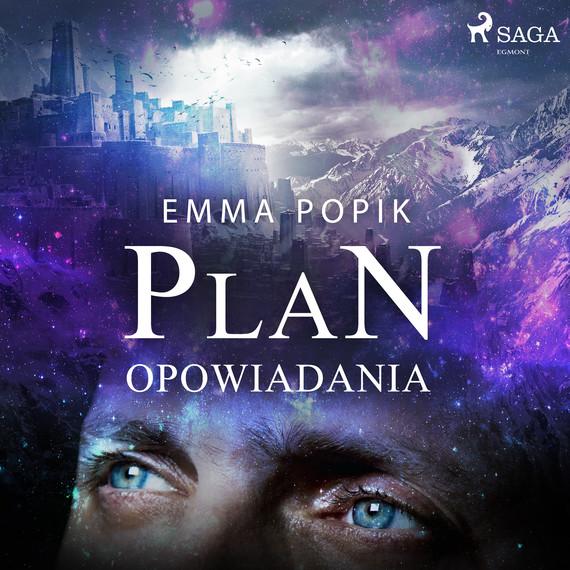 okładka Plan - opowiadaniaaudiobook | MP3 | Emma Popik