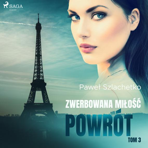 okładka Zwerbowana miłość. Powrótaudiobook | MP3 | Paweł Szlachetko