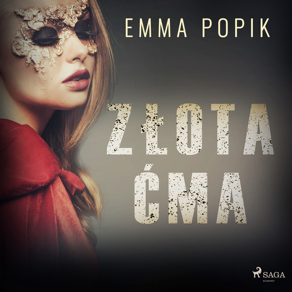 okładka Złota ćmaaudiobook | MP3 | Emma Popik