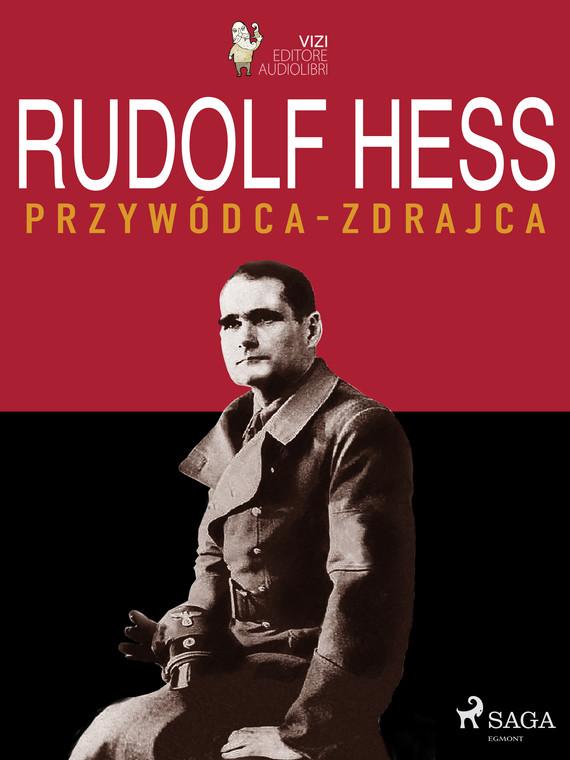 okładka Rudolf Hessebook | epub, mobi | Giancarlo Villa, Lucas Hugo Pavetto