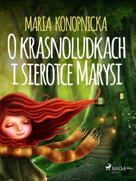 okładka O krasnoludkach i sierotce Marysiebook   epub, mobi   Maria Konopnicka
