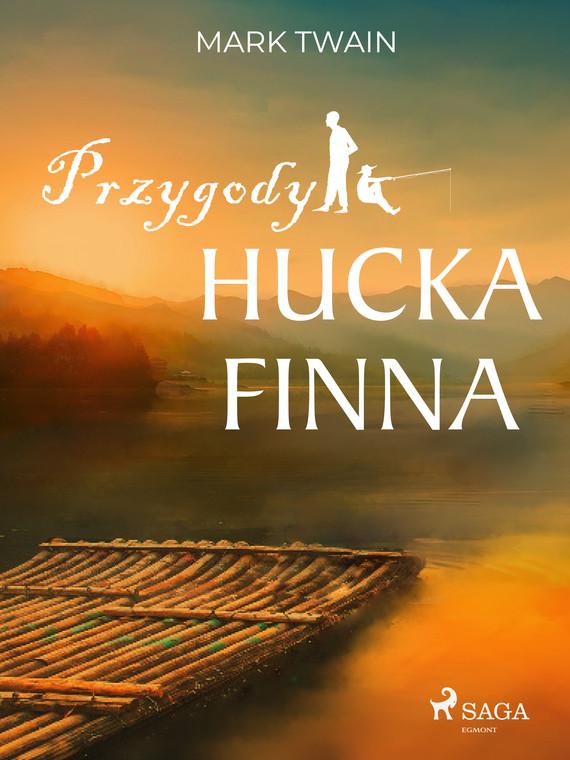 okładka Przygody Hucka Finnaebook | epub, mobi | Mark Twain