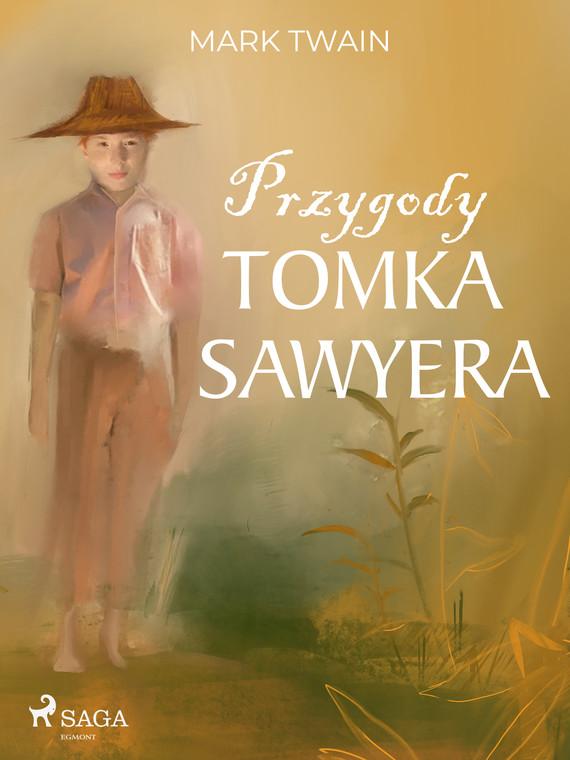 okładka Przygody Tomka Sawyeraebook | epub, mobi | Mark Twain