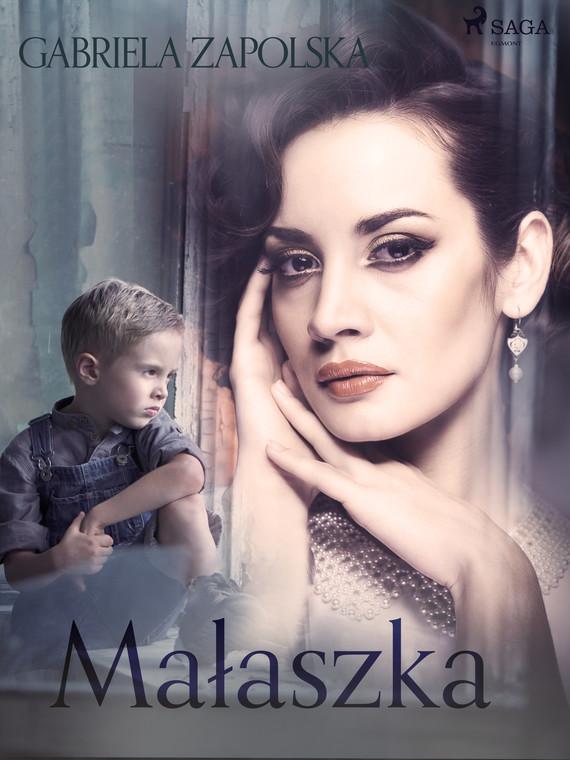 okładka Małaszkaebook | epub, mobi | Gabriela Zapolska