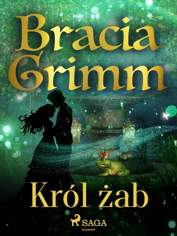 okładka Król żabebook | epub, mobi | Bracia Grimm