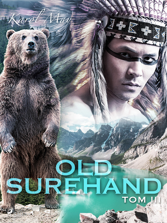 okładka Old Surehand: tom IIIebook | epub, mobi | Karol May