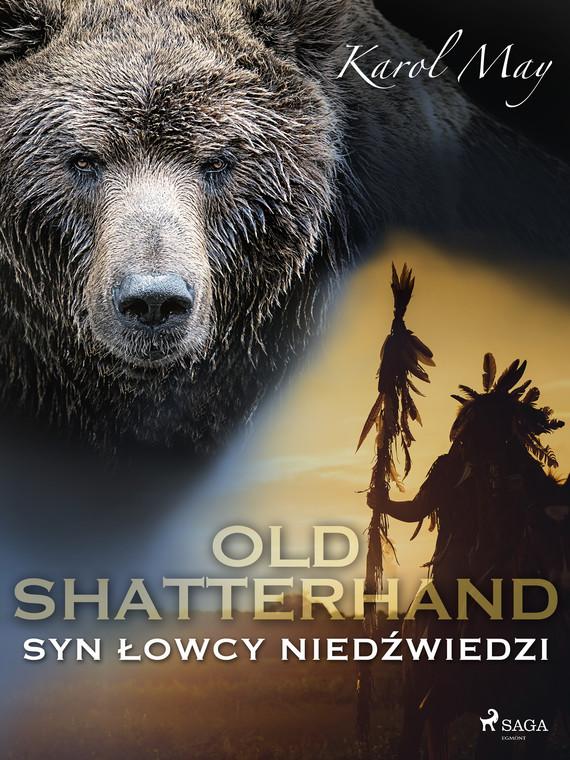 okładka Old Shatterhand: Syn Łowcy Niedźwiedziebook | epub, mobi | Karol May