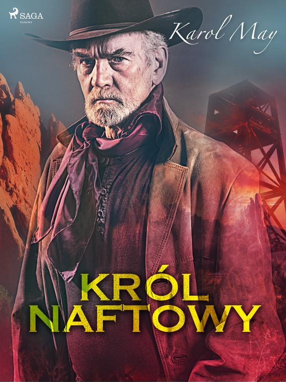 okładka Król naftowyebook | epub, mobi | Karol May