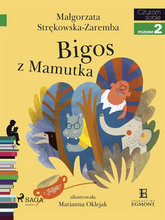 okładka Bigos z Mamutkaebook | epub, mobi | Małgorzata Strękowska-Zaremba