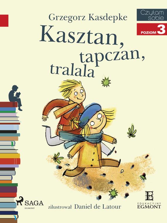 okładka Kasztan, tapczan, tralalaebook | epub, mobi | Grzegorz Kasdepke