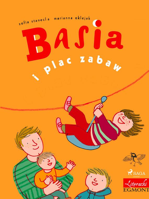 okładka Basia i plac zabawebook | epub, mobi | Zofia Stanecka