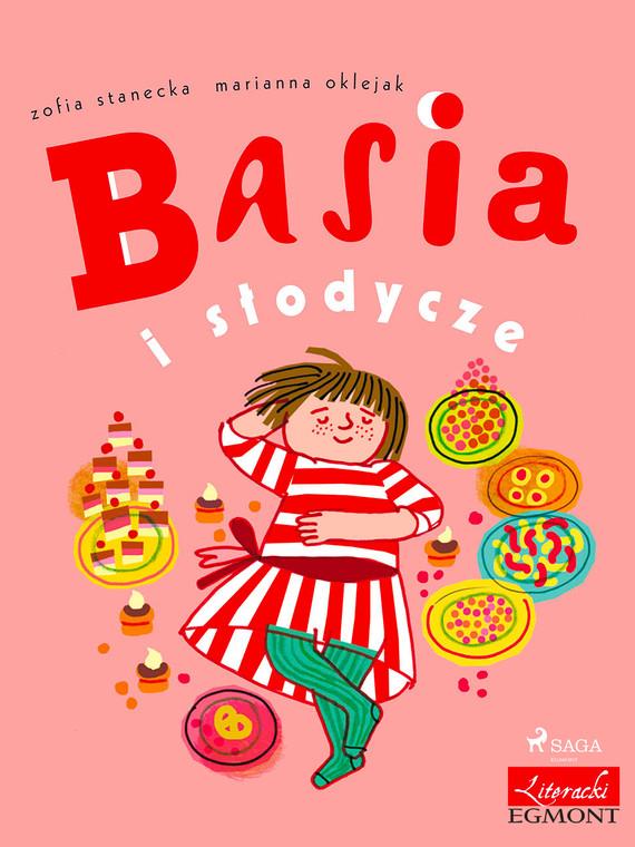 okładka Basia i słodyczeebook | epub, mobi | Zofia Stanecka