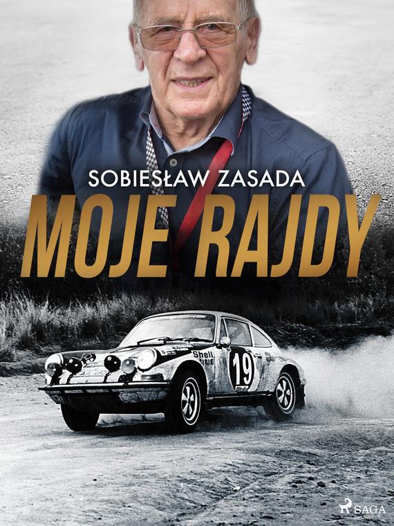 okładka Moje rajdyebook | epub, mobi | Zasada Sobiesław