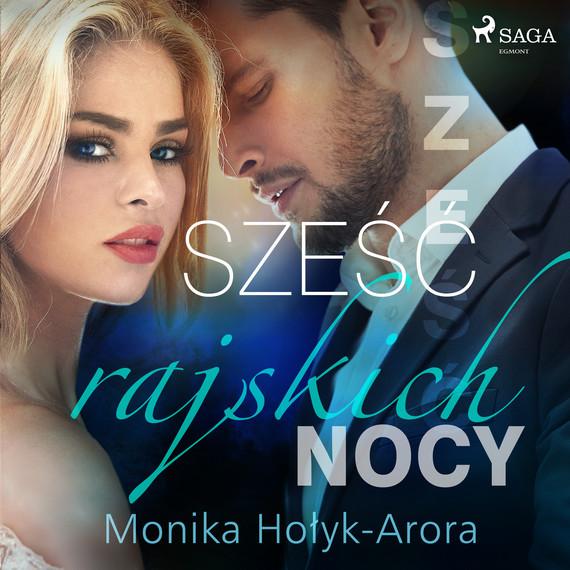 okładka Sześć rajskich nocyaudiobook | MP3 | Monika Hołyk Arora