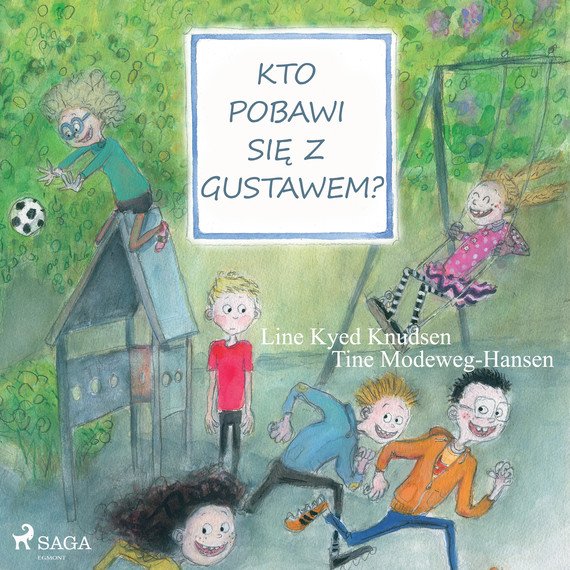 okładka Kto pobawi się z Gustawem?audiobook | MP3 | Line Kyed Knudsen