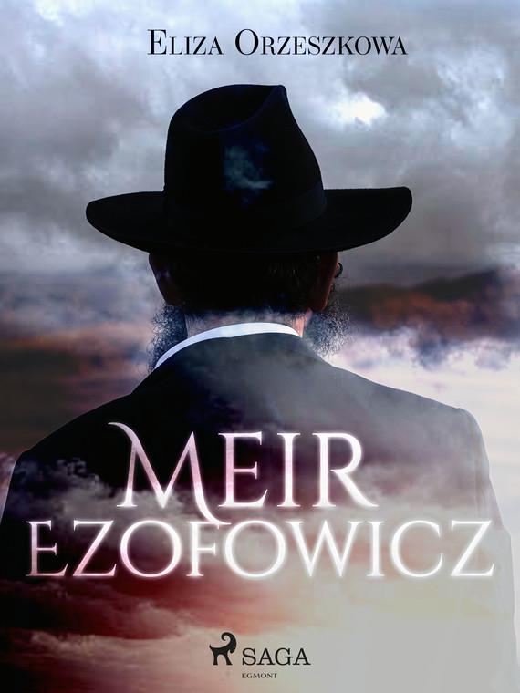 okładka Meir Ezofowiczebook   epub, mobi   Eliza Orzeszkowa
