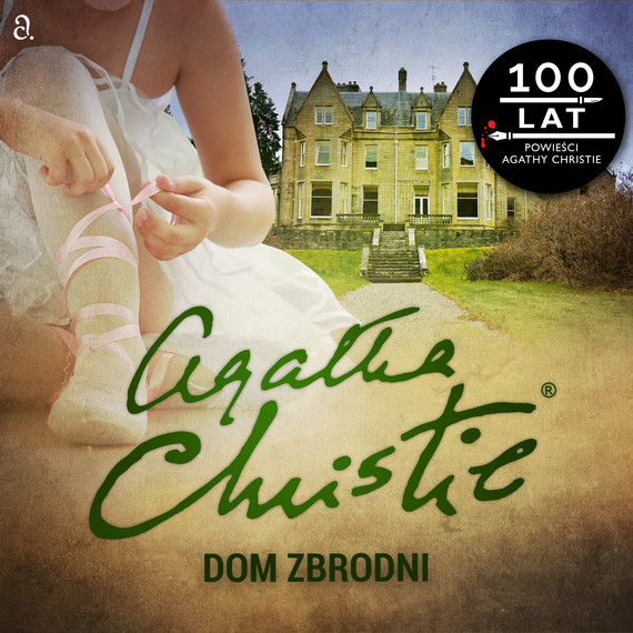 okładka Dom zbrodniaudiobook   MP3   Agata Christie