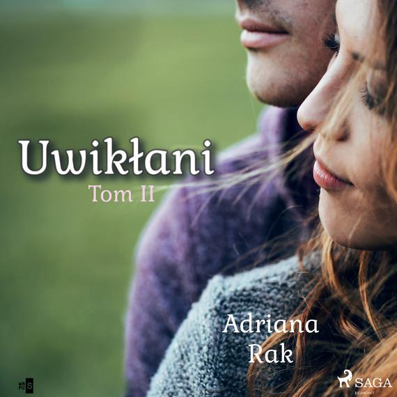 okładka Uwikłani. Tom 2audiobook | MP3 | Adriana  Rak