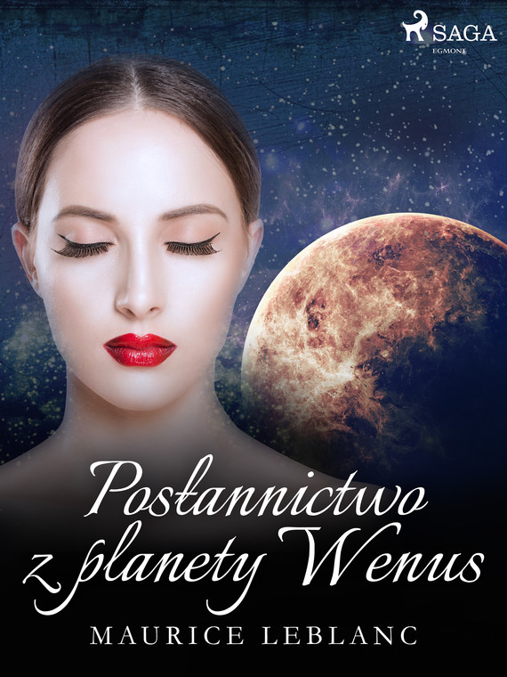 okładka Posłannictwo z planety Wenusebook | epub, mobi | Maurice Leblanc