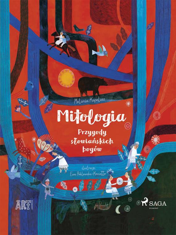 okładka Mitologia - Przygody słowiańskich bogówebook | epub, mobi | Kapelusz Melania