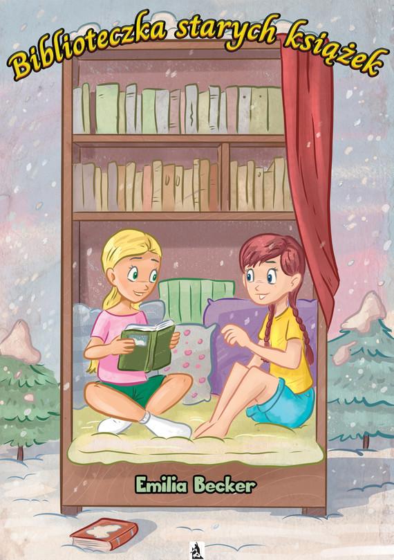 okładka Biblioteczka starych książekebook | epub, mobi | Emilia  Becker