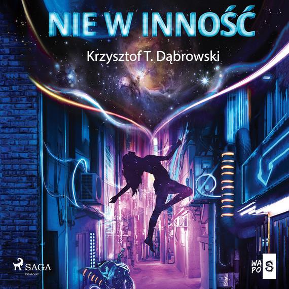 okładka Nie w innośćaudiobook | MP3 | Krzysztof T. Dąbrowski