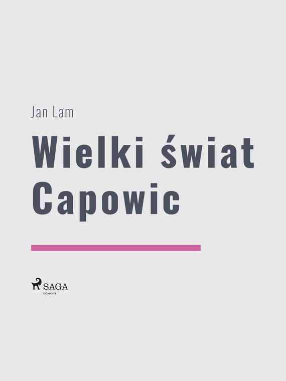 okładka Wielki świat Capowicebook | epub, mobi | Jan Lam