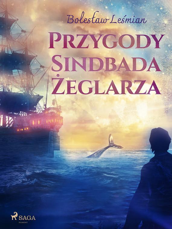 okładka Przygody Sindbada Żeglarzaebook | epub, mobi | Bolesław  Leśmian