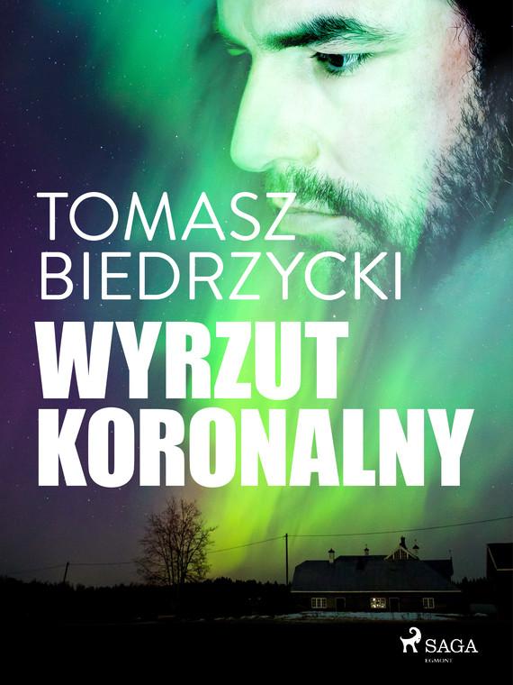 okładka Wyrzut koronalnyebook   epub, mobi   Tomasz Biedrzycki