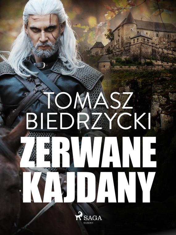 okładka Zerwane kajdanyebook | epub, mobi | Tomasz Biedrzycki