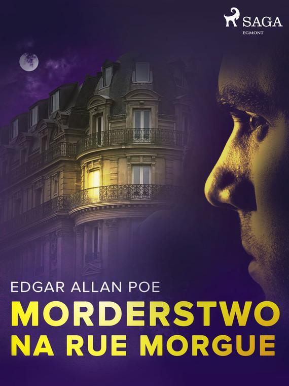 okładka Morderstwo na Rue Morgueebook | epub, mobi | Edgar Allan Poe