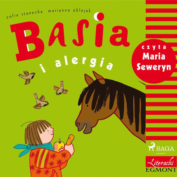 okładka Basia i alergiaaudiobook | MP3 | Zofia Stanecka