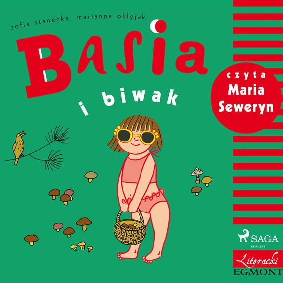 okładka Basia i biwakaudiobook | MP3 | Zofia Stanecka