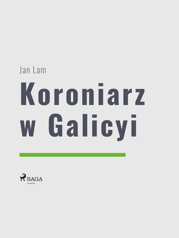 okładka Koroniarz w Galicyiebook | epub, mobi | Jan Lam