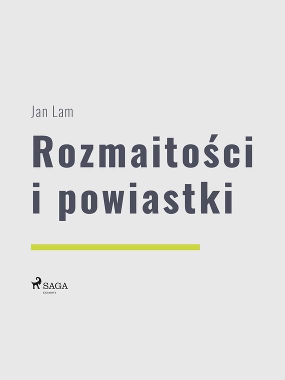 okładka Rozmaitości i powiastkiebook | epub, mobi | Jan Lam