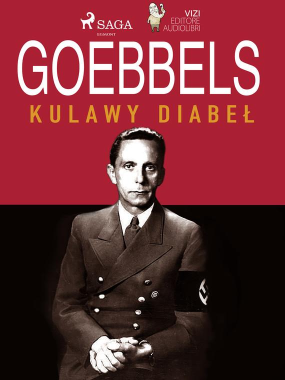 okładka Goebbels, kulawy diabełebook | epub, mobi | Giancarlo Villa, Lucas Hugo Pavetto