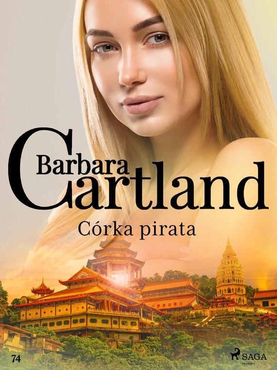 okładka Córka pirata - Ponadczasowe historie miłosne Barbary Cartlandebook | epub, mobi | Cartland Barbara