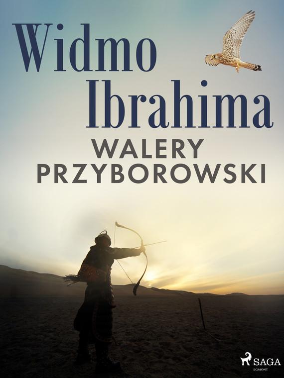 okładka Widmo Ibrahimaebook   epub, mobi   Walery Przyborowski