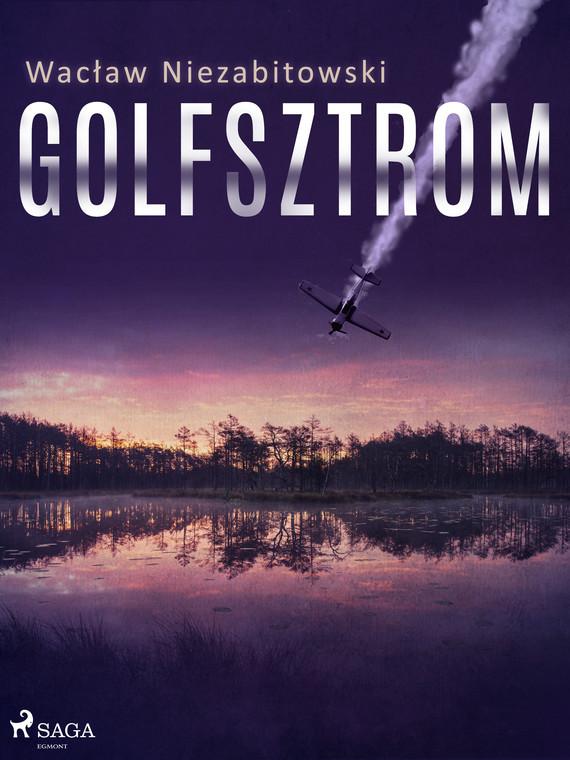 okładka Golfsztromebook   epub, mobi   Wacław Niezabitowski