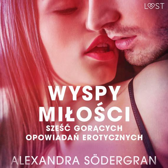 okładka Wyspy miłości - 6 gorących opowiadań erotycznychaudiobook | MP3 | Södergran Alexandra