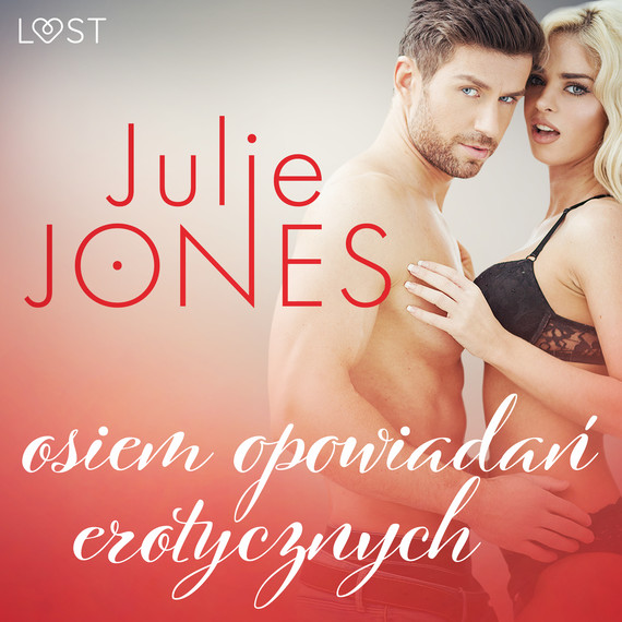 okładka Julie Jones: osiem opowiadań erotycznychaudiobook   MP3   Jones Julie