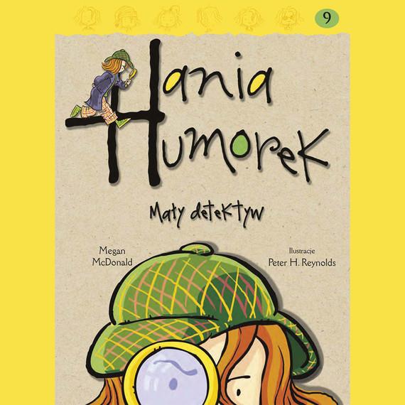 okładka Hania Humorek. Mały detektywaudiobook | MP3 | Megan McDonald